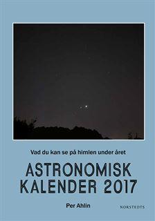 Astronomisk kalender 2017 av Per Ahlin